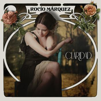 Claridad de Rocio Marquez